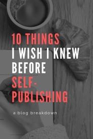 10 things i wish i knew before self-publsishing