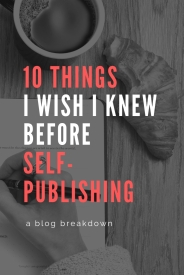 10 things i wish i knew before self-publishing