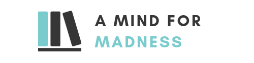 A Mind for Madness