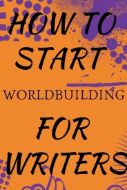 Ultimate worldbuilding guide for writers